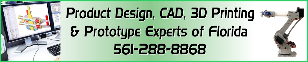 Product Design, 3D Printing & Prototype Experts of Florida